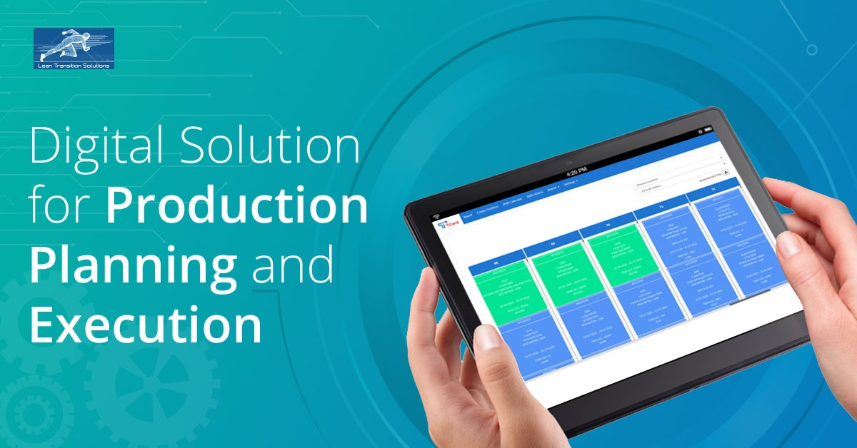 T-Card - Digital Solution for Production Planning and Execution